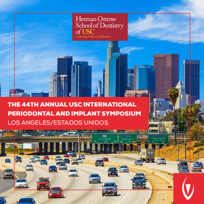 44th Annual USC International Periodontal and Implant Symposium